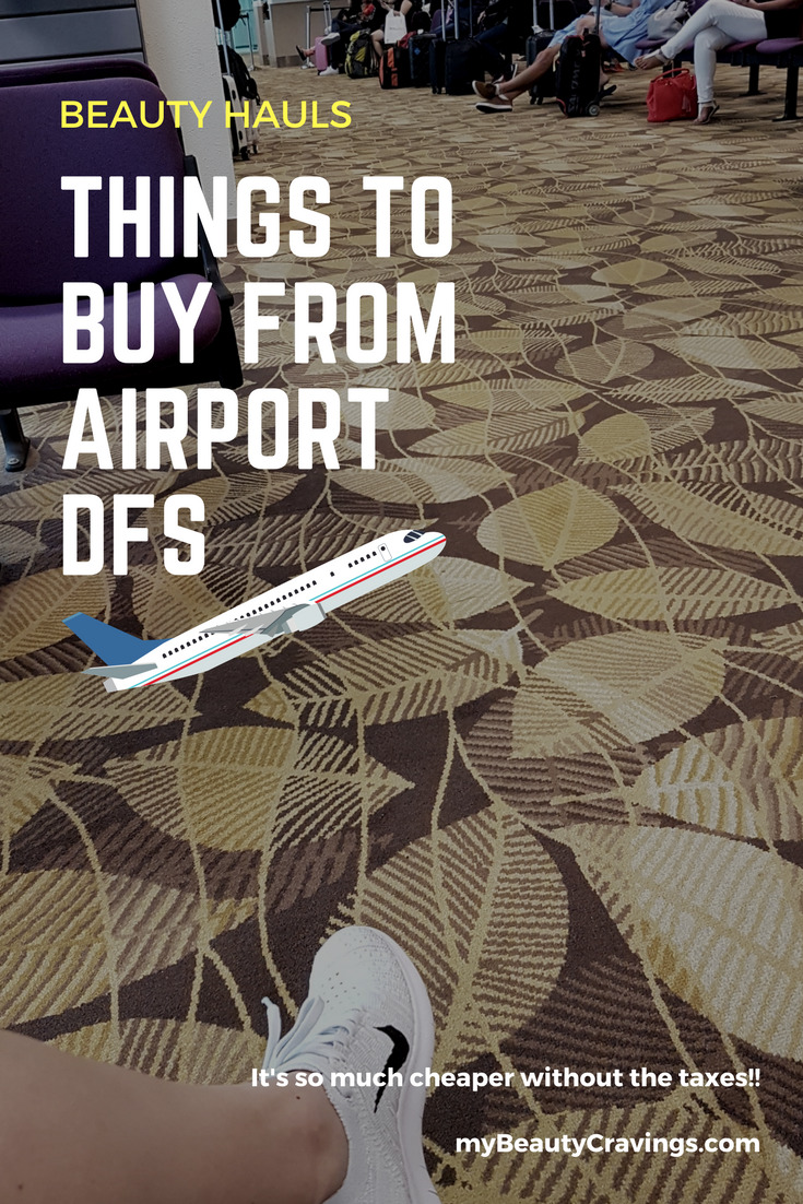 Things to buy from airport DFS