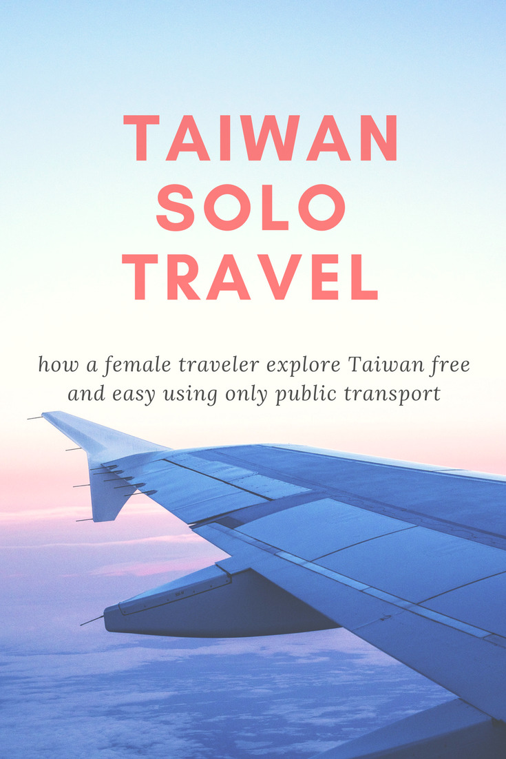 Taiwan Solo Travel (Pin)