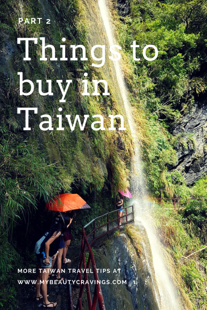 Things to buy in Taiwan (Part 2)