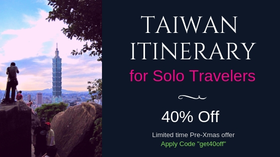 Taiwan Itinerary for Solo Traveler Coupon (40off)