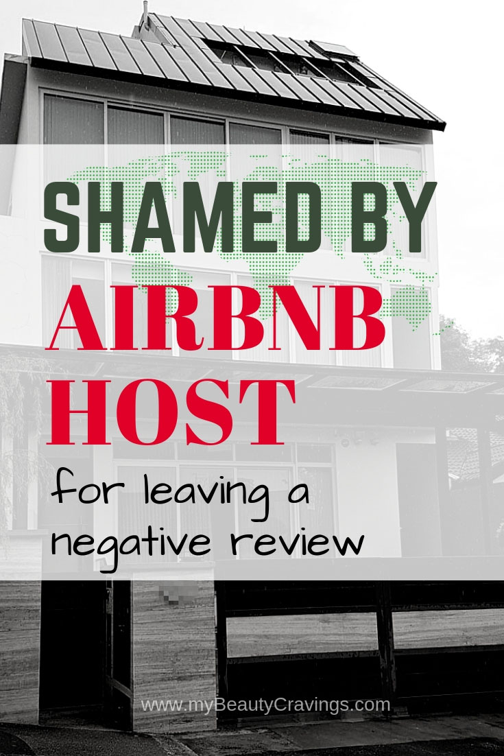 How I was Shamed by Airbnb Host for leaving a Factual & Negative