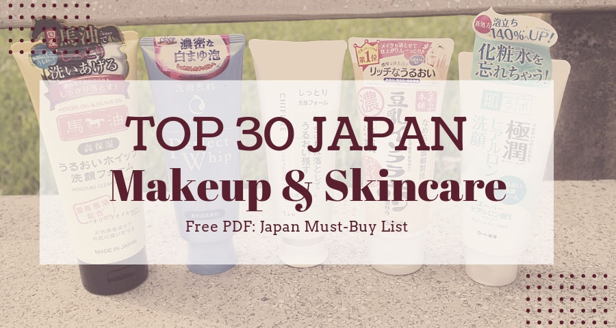 b34e4f7f79cb54 Top 30 Skincare and Makeup to Get from Japan (Updated in 2019 ...