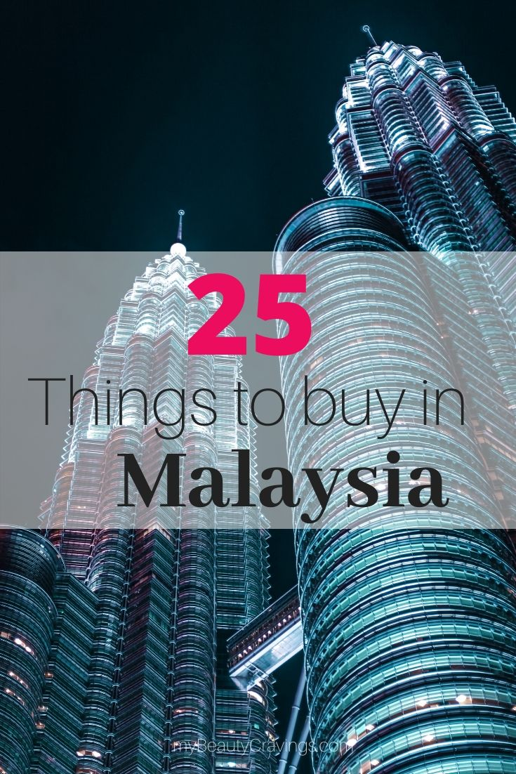 Things to buy in Malaysia