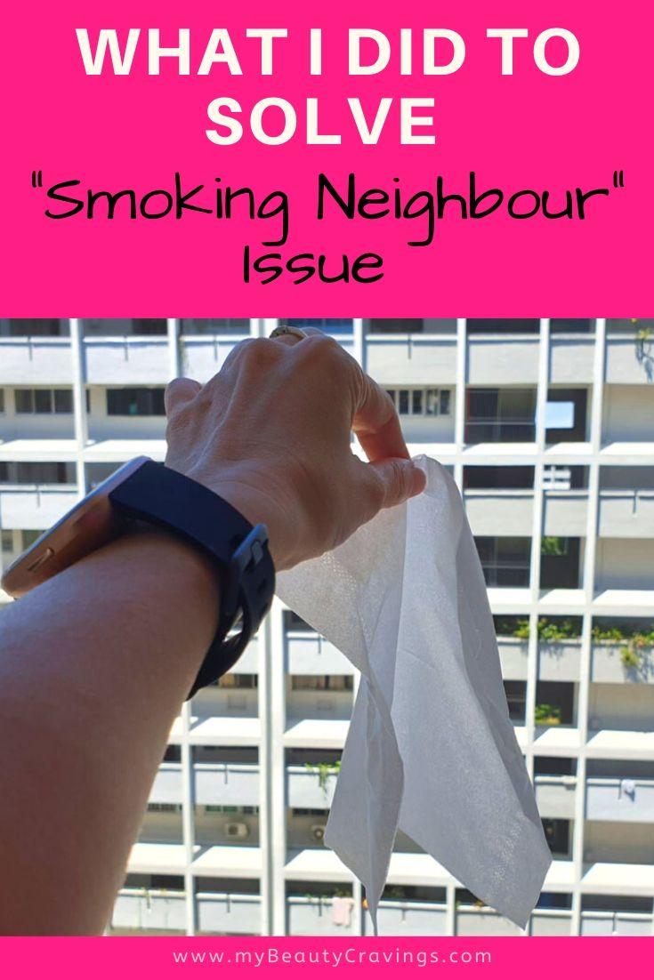 HDB Smoking Neighbour