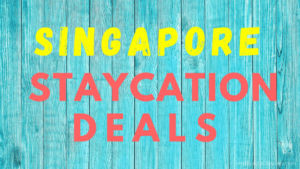 Singapore Staycation Deals 2020 (3)